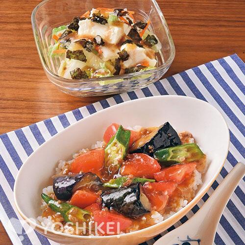 夏野菜のカラフル麻婆丼/くずし豆腐のチョレギ風