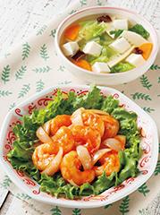 ぷりぷり!えびチリ/豆腐の五目スープ