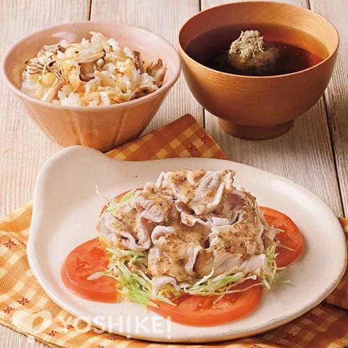 ごまドレッシングの豚しゃぶサラダ/焼ききのこご飯/即席とろろ昆布汁