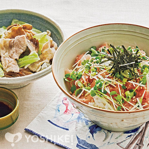 たっぷり薬味のまぐろすきみ丼/キャベツと豚バラのレンジ蒸し
