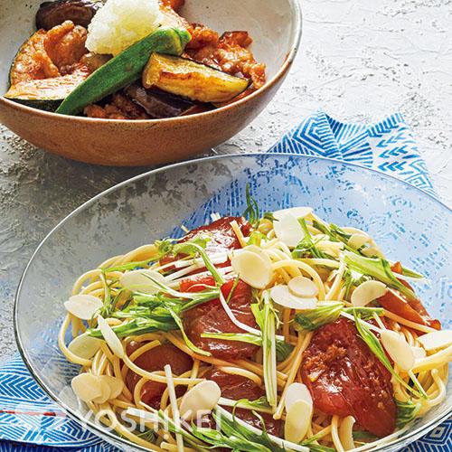 生姜香るまぐろの冷製パスタ/夏野菜の焼き浸し