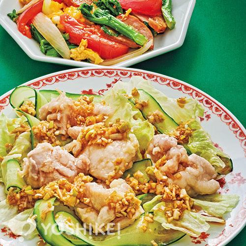 水晶鶏/焼豚と菜の花のふわたまかき油炒め