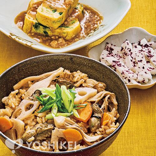 牡蠣と根菜の炊き込みごはん/ほうれん草入りだし巻き卵のそぼろあんかけ/長芋の香りあえ