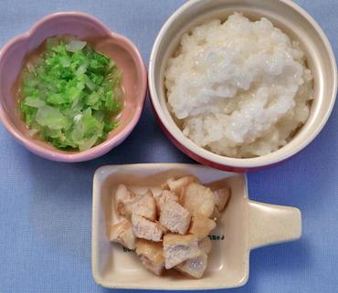ころころチキン・白菜と葱のやわらか煮・おかゆ
