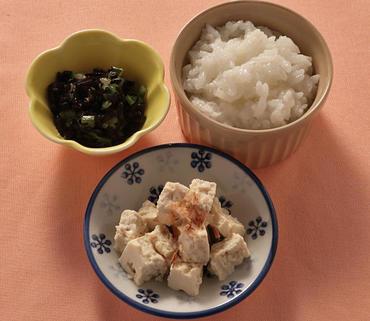 くずし豆腐・ひじきのあえもの・おかゆ